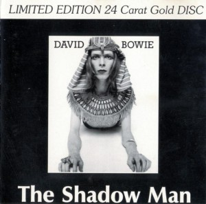 David Bowie The Shadow Man (Rare Outtakes 1971 Studio Outtakes / Sessions) - SQ 8+