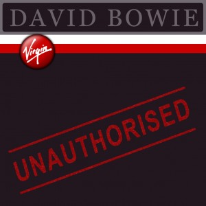 David Bowie Unauthorised Virgin
