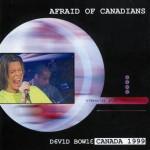David Bowie Afraid of Canadians (TV Montreal 1999 & TV Paris 1999) – SQ 9,5