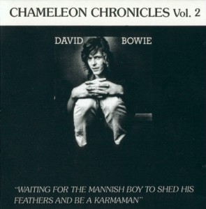 David Bowie Chameleon Chronicles Volume 2 - (Compilation and BBC)
