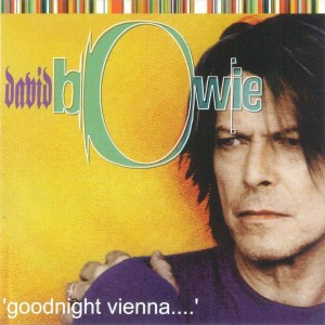 David Bowie 1999-10-17 Vienna ,Libro Music Hall - Goodnight Vienna - SQ 9,5