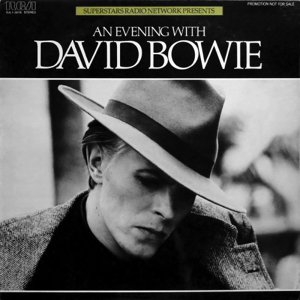 David Bowie An Evening With David Bowie - (Superstars Radio Network Presents) (1978) - SQ 9