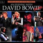 David Bowie An Evening With David Bowie (2002 Superstars Radio Network Presents) – SQ 9,5