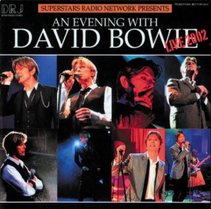 David Bowie An Evening With David Bowie (2002 Superstars Radio Network Presents) - SQ 9,5