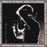 David Bowie 1976-02-09 Los Angeles ,The Forum – Waiting For Los Angeles  – SQ -8