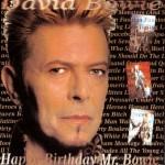 David Bowie 1997-01-09 New York ,Madison Square Garden - Happy Birthday Mr. Bowie - SQ 9,5