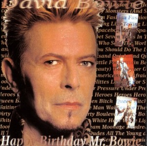 David Bowie 1997-01-09 New York ,Madison Square Garden - Happy Birthday Mr. Bowie - SQ 9,5