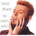 David Bowie The Chaos Girls 1997-09-28