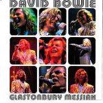David Bowie 2000-06-25 Gladstonbury ,Worthy Farm ,Glastonbury Festival –<strong>Glastonbury Messiah</strong>  – SQ -10