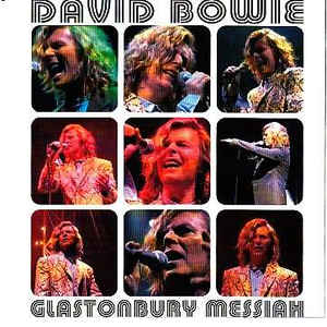 David Bowie Glastonbury Messiah (Glastonbury, Festival 25.06.00, TFI Friday 23.06.00 & Remix) - SQ 9,5