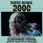 David bowie 2000-06-25 Gladstonbury ,Worthy Farm ,Glastonbury Festival – Glastonbury 2000- SQ 9