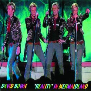 David Bowie 2003-10-07 Copenhagen ,The Forum - Reality In Mermeidland - SQ 8,5