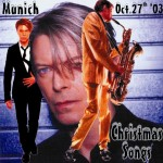 David Bowie 2003-10-27 Munich ,Olympiahalle – Christmas Songs – Munich Oct 20th '03 – SQ 8,5