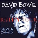 David Bowie 2003-11-03 Berlin ,Max Schmelling Halle - Reality Tour Berlin - (DIEDRICH) - SQ 8,5
