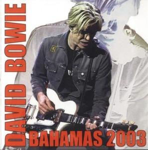 David Bowie 2003-12-20 Bahamas 2003
