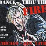 David Bowie 2004-01-14 Chicago ,Rosemont Theatre, - Dance Thru The Fire - SQ 8+