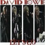 David Bowie 2004-05-14 London, Ontario ,John Labatt Centre – Let's Go – (FM Broadcast) – 9,5