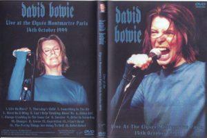 David Bowie 1999-10-14 Paris ,Alyssee Montmartre - Live at the Elysee Montmartre Paris 14th October 1999