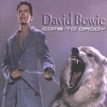 David Bowie 2002-09-22 Berlin ,Max Schemling Halle - Come To my Daddy - (DIEDRICH) org