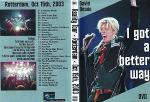 David Bowie 2003-10-15 Rotterdam ,Ahoy Hall - I Got A Better Way - (Audience recording)