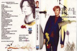David Bowie 2004-03-08 Tokyo ,Nippon Budokan Hall - In Concert 3.8.2004 -