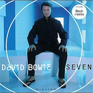 David Bowie Seven (Marinus De Vries remix 2000) - SQ 9,5