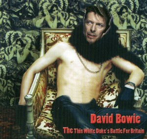 David Bowie The Thin White Duke's Battle for Britain