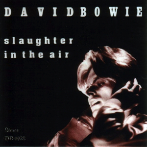 David Bowie 1978-04-04 Los Angeles, CA, USA-Slaughter in the Air