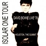 David Bowie 1978-04-09 Houston ,The Summit (blackout) – SQ 8+