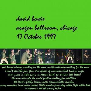 David Bowie 1997-10-17 Chicago ,Aragon Ballroom - SQ 8,5
