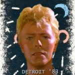David Bowie 1983-07-31 Detroit ,Joe Louis Arena (off master JEMS ) – SQ -8