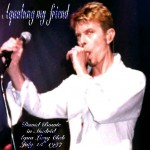David Bowie 1997-07-15 Madrid,Spain  Aqualung – Aqualung My Friend – (100pc – JB) – SQ 8,5