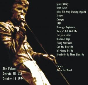 David Bowie 1974-10-16 Detroit ,Michigan Palace - SQ 6,5 (DIEDRICH)