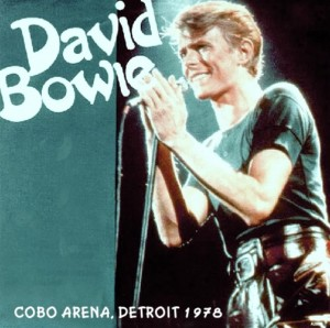 David Bowie 1978-04-21 Detroit ,Cobo Arena - Detroit 1978 Second Night - (Helden label) - SQ 8,5