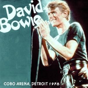 David Bowie 1978-04-21 Detroit ,Cobo Arena - Detroit 1978 Second Night - (Helden label) - SQ 8,5