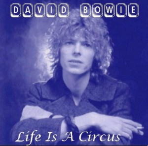 David Bowie Life Is A Circus