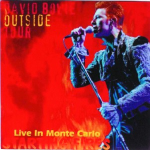 David Bowie 1996-07-10 Monte Carlo ,Espace Fontvieille - Absolutely Outside - Starting Fires - SQ 9