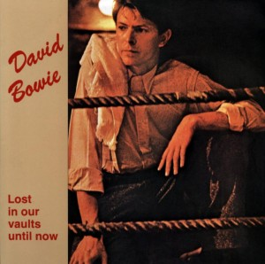 David Bowie Lost In Our vaults Until Now