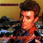 David Bowie Divine Symmetry (BBC Radio 1 8-1-97 - VH1 Fashion Awards 09-1996 - Bridge benefit 19-09-96) - SQ 9,5