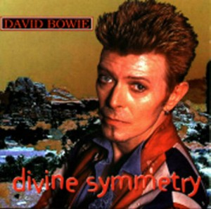 David Bowie Divine Symmetry (BBC Radio 1 8-1-97 - VH1 Fashion Awards 09-1996 - Bridge benefit 19-09-96) - SQ 9,5