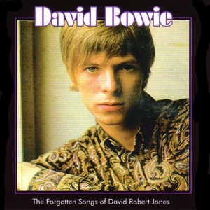 David Bowie Forgotten Songs of David Robert Jones