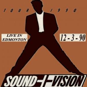 David Bowie 1990-03-12 Edmonton ,Northlands Coliseum (off master-RAW) - SQ 7,5