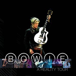 David Bowie A Reality Tour 2004