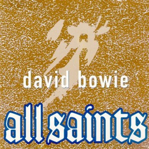 David Bowie All Saints (2001)