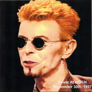 David Bowie 1997-09-30 Live from WBCN 104.1 Studios in Boston - At WBCN - SQ 9,5