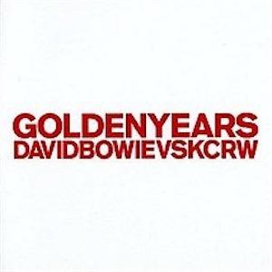 David Bowie Golden Years (KCRW Re-mixes 2011) - SQ 9,5