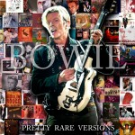 David Bowie Pretty Rare Versions – 2CD – 2011 – SQ 9
