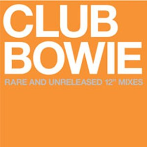 David Bowie Club Bowie (2003)
