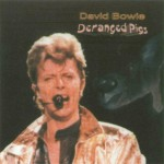 David Bowie 1995-10-09 Atlanta, USA ,Lakewood Amphitheatre-Deranged Pigs- (RV)
