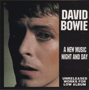 David Bowie A New Music Night and Day - Unreleased Works for the Low album (2CD) - SQ 9,5